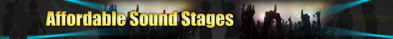Affordable Sound Stages
